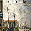 La traversée de la ville de michel tremblay.