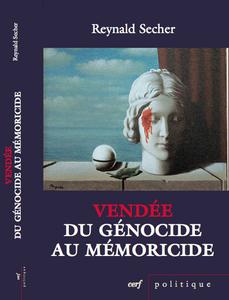 Vendee_genocide_memoricie_Reynald_Secher