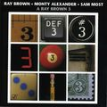 Ray Brown Monty Alexander Sam Most - 1982 - A Ray Brown 3 (Concord Jazz)