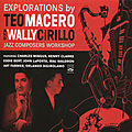 Teo Macero - 1953-55 - Explorations By Teo Macero And Wally Cirillo (Fresh Sound)