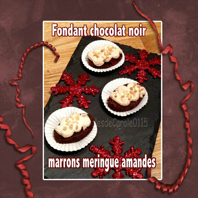 fondant chocolat nor marrons meringue amandes bouchée indiv(scrap)