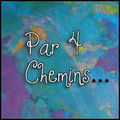 Par 4 Chemins # XII - Essentiel