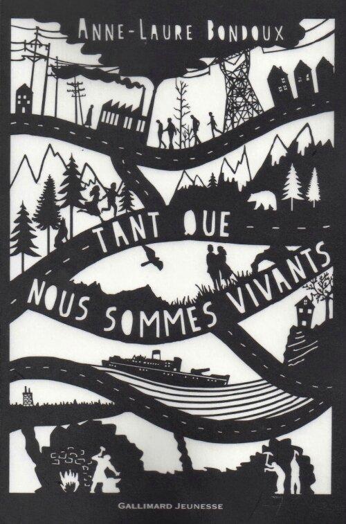 Tant que nous sommes vivants de Anne-Laure Bondoux