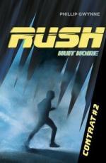 Rush 2 Nuit noire - Phillip Gwynne Liliba