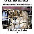 Non aux cirques d'animaux - abolition de l'animal esclave
