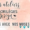 Ateliers florilèges design à version scrap paris 2017
