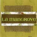 La mangrove 