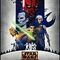 Série - star wars : rebels - saison 3