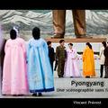 Pyongyang par Vincent Prévost