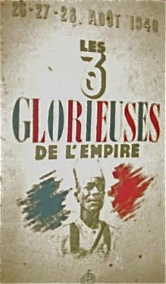 Trois Glorieuses empire colonial 1940