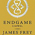 Endgame t.1 : l'appel, james frey