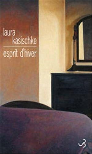 Esprit d'hiver - Laura KASISCHKE Lectures de Liliba