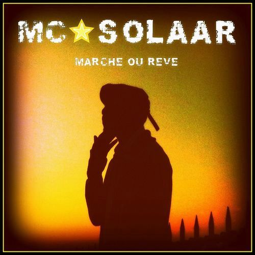 McSolaar-MarcheOuReve