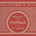 Ancien Dmc - Point de Marque - 5eme Srie