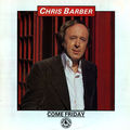 Chris Barber Band - 1979 - Come Friday (Black Lion)