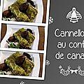 Cannellonis au confit de canard