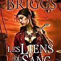 Saga mercy thompson - les liens du sang (tome 2) - patricia briggs