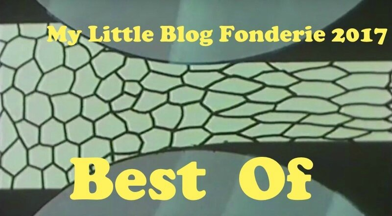 Best of 2017 - My Litytle blog fonderie