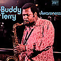 Buddy Terry - 1972 - Awareness (Mainstream)