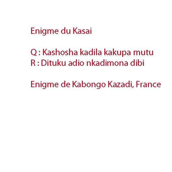 Enigme du Kasai9
