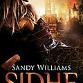 Sidhe, tome 1 : la diseuse d'ombres de sandy williams