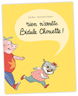 Rien-n-arrete-Bidule-Chouette-Baur-et-Raisson