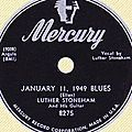 Luther stoneham - january 11, 1949 blues & sittin' here wonderin'