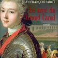 Le noyé du grand canal / l'honneur de sartine - jean-françois parot