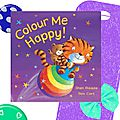 Colour me happy, séquence feelings, cycle 2, arts & tuic