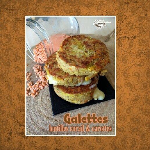 galetttes de lentilles corail et carottes