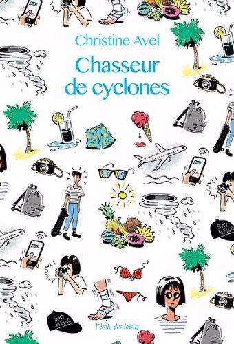 CHASSEUR DE CYCLONES
