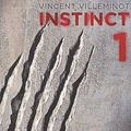 Instinct - vincent villeminot