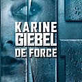de force - karine giebel