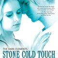The dark elements #2 : stone cold touch, jennifer l. armentrout