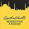 Rendez-vous  Bagdad - Agatha Chrisite