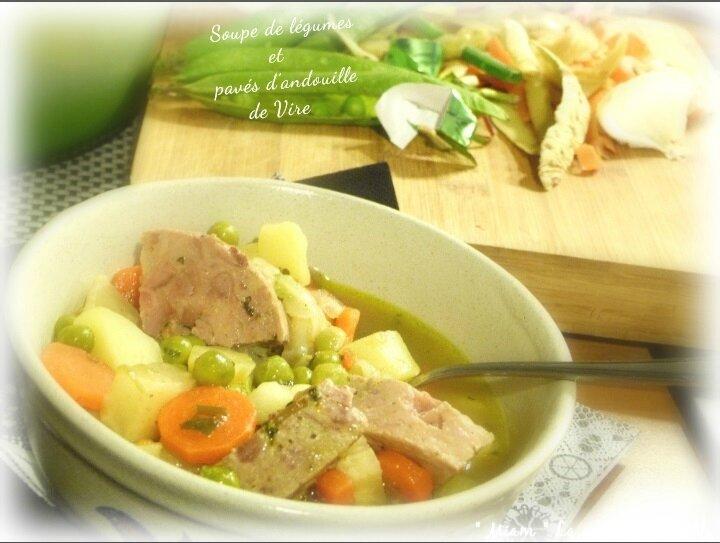 """ღ """" Miam """" Soupe de légumes et Pavés d' andouille de Vire"""