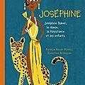 Joséphine : joséphine baker, la danse, la résistance et les enfants - patricia hruby powell, christian robinson