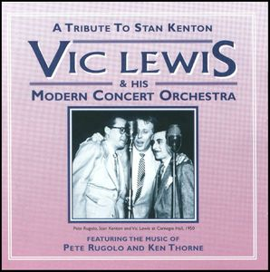 Vic Lewis & His Modern Concert Orchestra - 1951 - A Tribute To Stan Kenton (VICD)