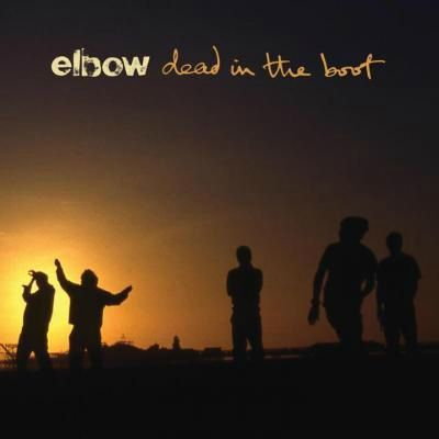 Elbow-Dead-In-The-Boot