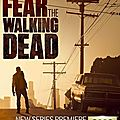 Le debut du cauchemar (fear the walking dead - saison 1)