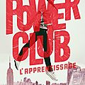 Power club #1 : l'apprentissage, de alain gagnol