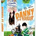 Danny la terreur en DVD 