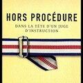 Hors procédure - patrick ramaël - editions calmann lévy