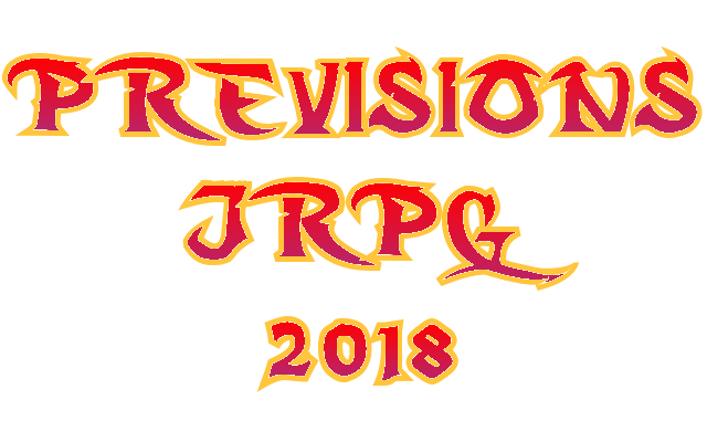 Prévisions JRPG 2018