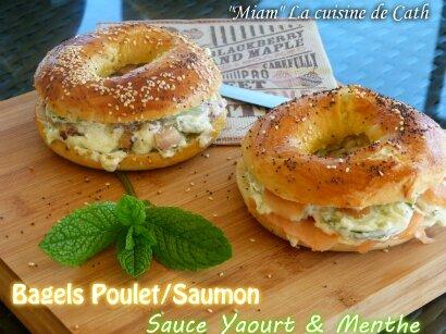 """ღ """" MIAM """" Bagels au poulet / au Saumon et sauce yaourt menthe"""