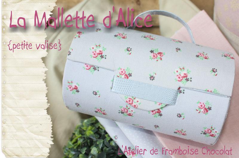 La Malette d'Alice... L'ATELIER DE FRAMBOISE CHOCOLAT