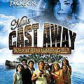Filmographie: miss cast away, 2004