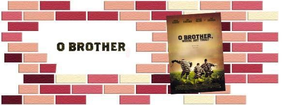 o_brother