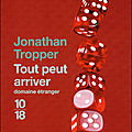 Tout peut arriver de Jonathan Tropper 