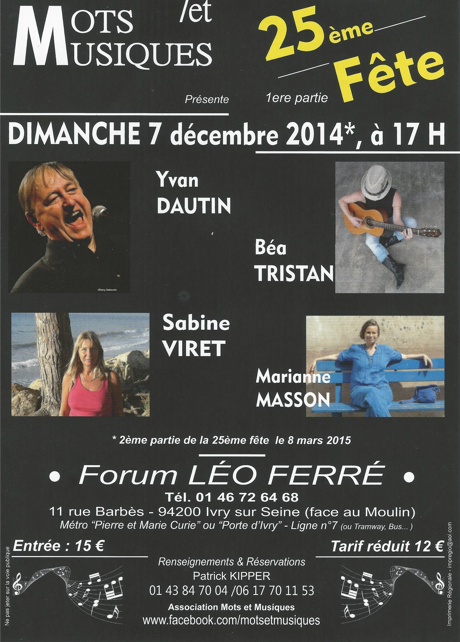 Dimanche 7 décembre 2014, 17 heures, Forum Léo Ferré